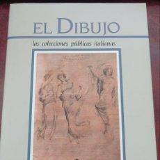 Libros: EL DIBUJO - LAS COLECCIONES PÚBLICAS ITALIANAS - INSTITUTO BANC. SAN PAOLO DE TORINO.. Lote 236563270