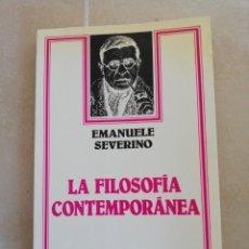 Libros: EMANUEL SEVERIANO, LA FILOSOFIA CONTEMPORÁNEA, ARIEL FILOSOFÍA. Lote 236583255