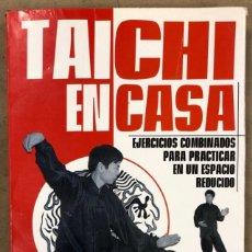 Libros: TAICHI EN CASA (EJERCICIOS COMBINADOS PARA PRACTICAR EN UN ESPACIO REDUCIDO). JESSE TSAO. Lote 236516340