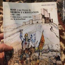 Libros: ALICANTE BIAR Y SUS FIESTAS DE MOROS Y CRISTIANO 1705-1981 COMO ERAN Y COMO SON MELECIO CERDA CONCA. Lote 236791940
