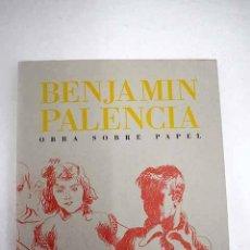 Libros: BENJAMÍN PALENCIA: [EXPOSICIÓN, CASA DE VACAS (OCTUBRE-NOVIEMBRE, 1994)].- PALENCIA, BENJAMÍN. Lote 236851085