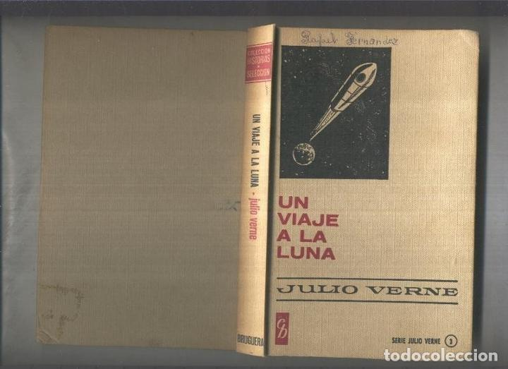HISTORIAS SELECCION SERIE JULIO VERNE NUMERO 03: UN VIAJE A LA LUNA (Libros sin clasificar)