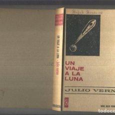 Libros: HISTORIAS SELECCION SERIE JULIO VERNE NUMERO 03: UN VIAJE A LA LUNA. Lote 236967730