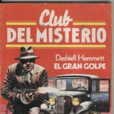 Libros: BRUGUERA: CLUB DEL MISTERIO NUMERO 056: EL GRAN GOLPE. Lote 237308220