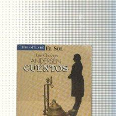 Libros: BIBLIOTECA DE EL SOL NUM. 22: CUENTOS ( DE ANDERSEN ) : LA SOMBRA-EL ENCENDEDOR DE YESCA-LA PRINCESA. Lote 237308415