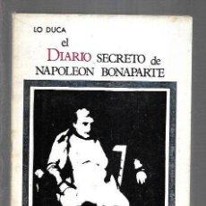 Libros: DIARIO SECRETO DE NAPOLEON BONAPARTE - EL. Lote 237417545