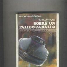 Libros: SOBRE UN PALIDO CABALLO. Lote 237417585