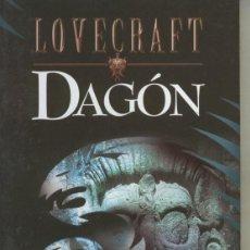 Libros: LOVECRAFT BIBLIOTECA NUMERO 02 DAGON: MITOS DE CTHULHU I. Lote 237417645