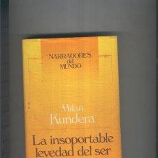 Libros: LA INSOPORTABLE LEVEDAD DEL SER. Lote 237417660