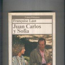 Libros: JUAN CARLOS Y SOFIA. Lote 237417675