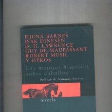 Libros: LAS MEJORES HISTORIAS SOBRE CABALLOS. Lote 237417695
