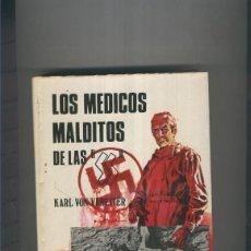 Libros: LOS MEDICOS MALDITOS DE LAS SS. Lote 237417755