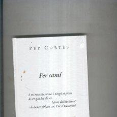 Libros: FER CAMI. Lote 237417780
