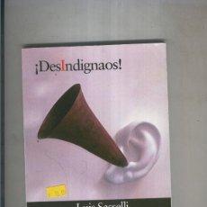 Libros: DESINDIGNAOS. Lote 237417790