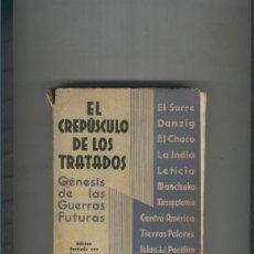 Libros: EL CREPUSCULO DE LOS TRATADOS. Lote 237417810