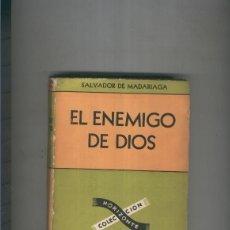 Libros: EL ENEMIGO DE DIOS. Lote 237417830