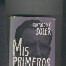 Libros: MIS PRIMEROS CAMINOS. Lote 237417930