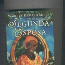 Libros: SEGUNDA ESPOSA. Lote 237417960
