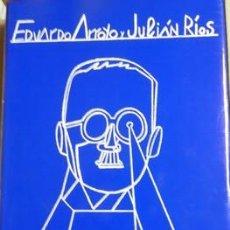 Libros: ULISES ILUSTRADO. UN RECORRIDO VISUAL Y LITERARIO POR LA NOVELA DEL SIGLO-EDUARDO ARROYO Y JULIAN RI. Lote 237454405