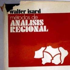 Libros: MÉTODOS DE ANÁLISIS REGIONAL: UNA INTRODUCCIÓN A LA CIENCIA REGIONAL. Lote 237603545