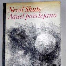 Libros: AQUEL PAÍS LEJANO. Lote 237603635