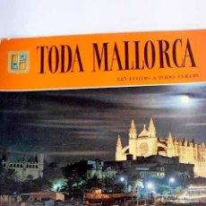 Libros: TODA MALLORCA. Lote 237603680