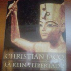 Libros: LA REINA LIBERTAD 2. LA REINA DE LAS CORONAS. Lote 237704505