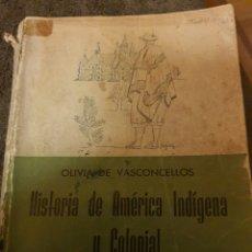 Libros: HISTORIA DE AMÉRICA INDÍGENA Y COLONIAL. Lote 237751900