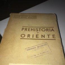 Libros: PREHISTORIA Y ORIENTE OSCAR SECCO ELLAURI, PEDRO DANIEL BARIDON. Lote 237937735