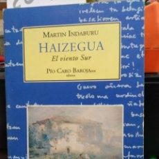 Libros: HAIZEGUA. EL VIENTO SUR - INDABURU, MARTÍN. Lote 220149562