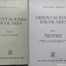 Libros: ORIENTACIONES ESCOLARES - BERNAL, EDUARDO. Lote 220149541