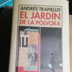 Libros: EL JARDÍN DE LA PÓLVORA. ANDRÉS TRAPIELLO. ED. PRE-TEXTOS. Lote 238535260