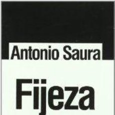 Libros: FIJEZA -ENSAYOS - SAURA, ANTONIO. Lote 239079165