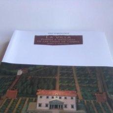Libros: LA VILLA. FORMA E IDEOLOGÍA DE LAS CASAS DE CAMPO.AKAL ARQUITECTURA. 2006. Lote 239413080