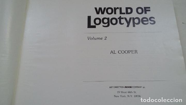 Libros: WORLD OF LOGOTYPES. MUNDO DE LOGOTIPOS. VOL. VOLUMEN 2. AL COOPER. ART DIRECTION BOOK. TDK322C - - Foto 3 - 210223908