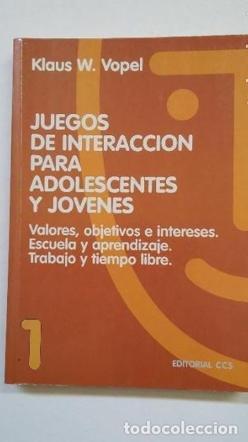 JUEGOS DE INTERACCIÓN PARA ADOLESCENTES Y JÓVENES 1. VOPEL, KLAUS W. ED. CCS. TDK200 - (Libros sin clasificar)