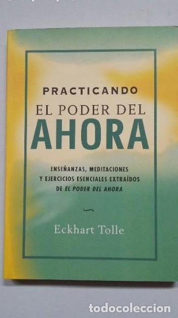 PRACTICANDO EL PODER DEL AHORA. - ECKHART TOLLE. TDK261 - (Libros sin clasificar)