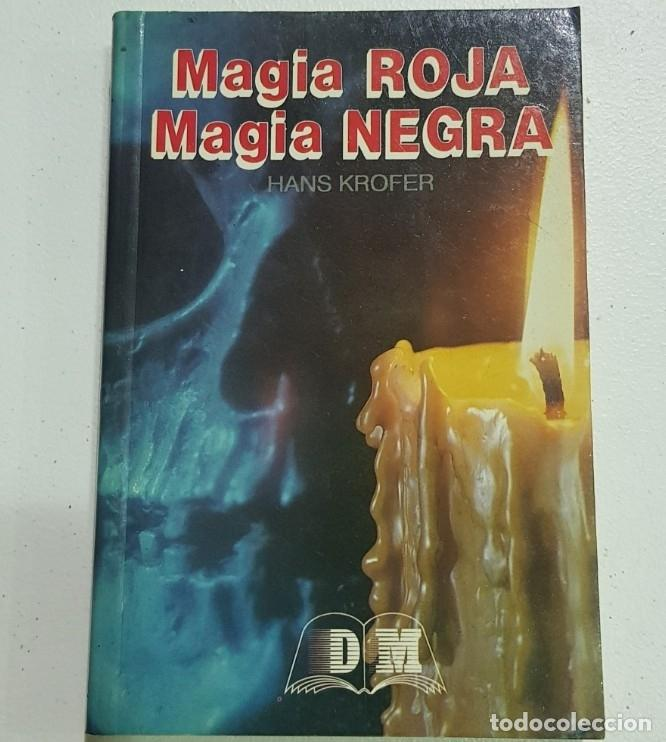 MAGIA ROJA MAGIA NEGRA - TDK121 - (Libros sin clasificar)