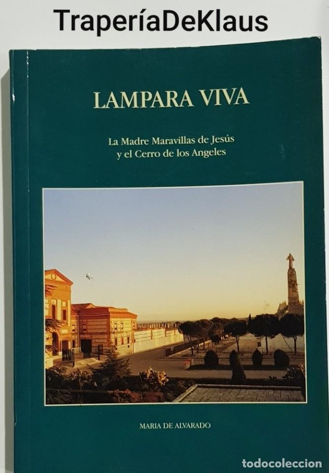 LAMPARA VIVA - MADRE MARAVILLAS DE JESUS - CERRO LOS ANGELES - TDK149 - (Libros sin clasificar)