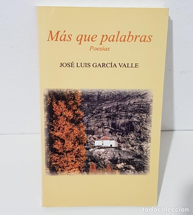 MAS QUE PALABRAS- POESIAS - JOSE LUIS GARCIA VALLE - TDK72 - (Libros sin clasificar)