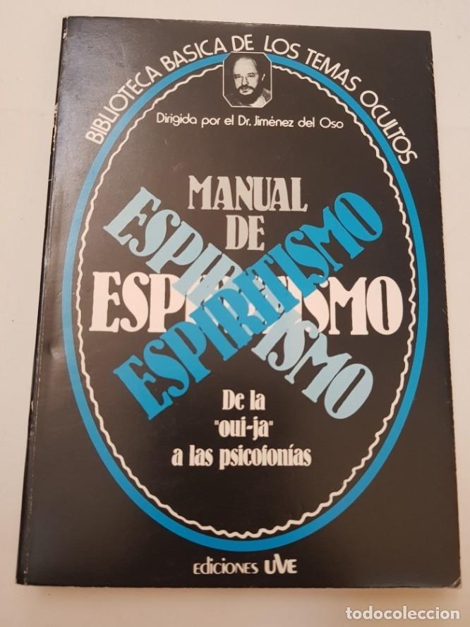 BIBLIOTECA BASICA DE LOS TEMAS OCULTOS Nº 4 MANUAL DE ESPIRITISMO DR. JIMENEZ DEL OSO. TDK14 - (Libros sin clasificar)