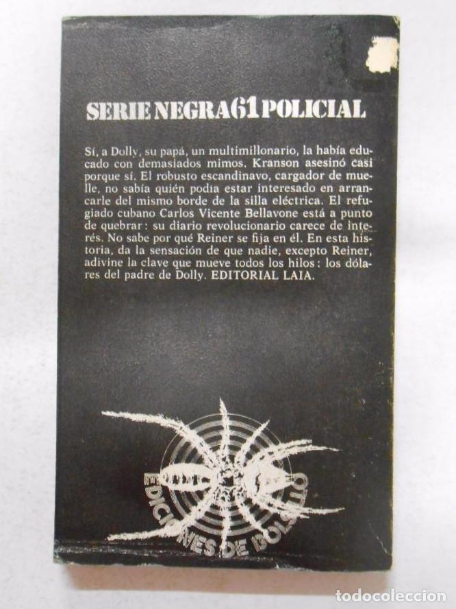 Libros: DOLLY DOLLAR. - Klotz Reiner. SERIE NEGRA 61 POLICIAL. Nº 449. TDK74 - - Foto 2 - 50335982