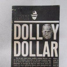 Libros: DOLLY DOLLAR. - KLOTZ REINER. SERIE NEGRA 61 POLICIAL. Nº 449. TDK74 -. Lote 50335982