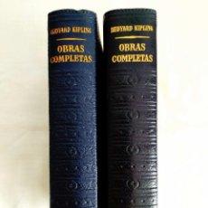 Libros: KIPLING: OBRAS COMPLETAS - TOMOS I Y II - NUEVOS. Lote 240491765