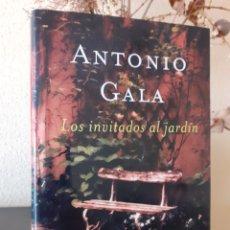 Libros: ANTONIO GALA LOS INVITADOS AL JARDIN PASTAS DURAS. Lote 240851240