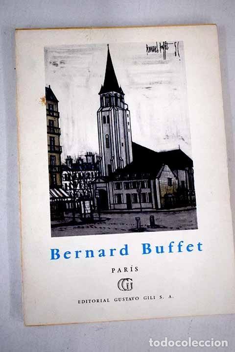 BERNARD BUFFET, PARÍS.- BAUER, GÉRARD (Libros sin clasificar)