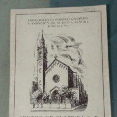 Libros: PARROQUIA PURISIMA CONCEPCION BARCELONA. Lote 241130480