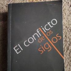 Libri di seconda mano: EL CONFLICTO DE LOS SIGLOS. ELLEN G. WHITE. Lote 241903500