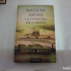 Livres: 23C/ LA CONJURA DE CORTES - MATILDE ASENSI / CIRCULO DE LECTORES. Lote 242250040