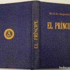 Livros em segunda mão: EL PRÍNCIPE - NICOLÁS MAQUIAVELO. Lote 242278460